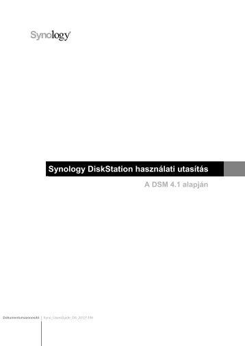 Synology DiskStation használati utasítás A DSM 4.1 alapján