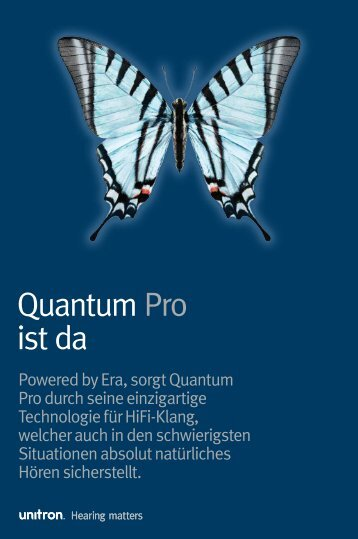 Powered by Era, sorgt Quantum Pro durch seine ... - Unitron