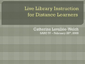 Live library instruction for distance learners - units.sla.org