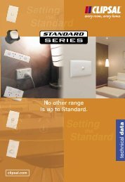 Standard Series Technical Catalogue, No other range is - Clipsal