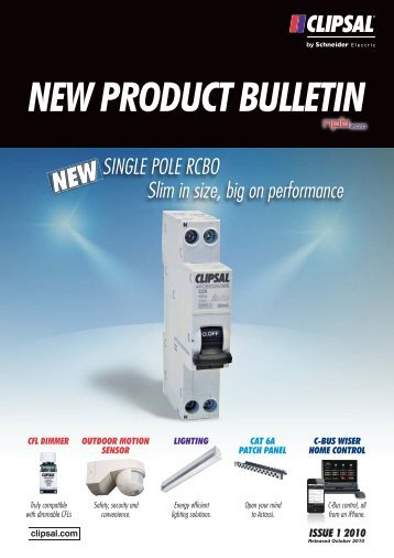 New Product Bulletin - Issue 1, October 2010, 21907 - Clipsal