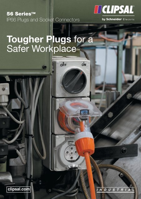 56 Series, IP66 Plugs and Socket Connectors, Tougher ... - Clipsal