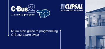 Quick start guide to programming C-Bus2 Learn Units - Clipsal