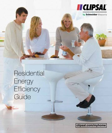 Residential Energy Efficiency Guide, 20750 - Clipsal