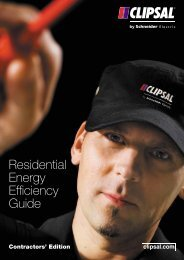 Residential Energy Efficiency Guide, 20097 (5930 KB) - Clipsal