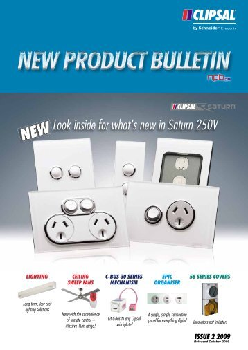 New Product Bulletin - October 2009 (Issue 2), 19741 - Clipsal