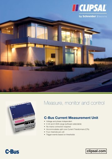 C-Bus, Measure, monitor and control, C-Bus Current ... - Clipsal