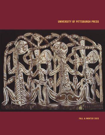 View Catalog PDF - University of Pittsburgh Press