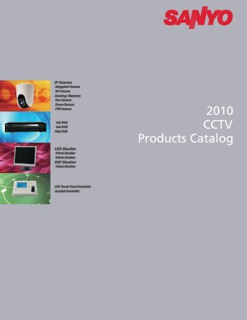 2010 CCTV Product Catalog (4.56 MB) - Sanyo
