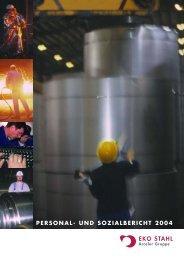 PERSONAL- UND SOZIALBERICHT 2004 - Arcelormittal ...