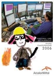 Personal- Sozialbericht 2006 - Arcelormittal Eisenhüttenstadt Gmbh