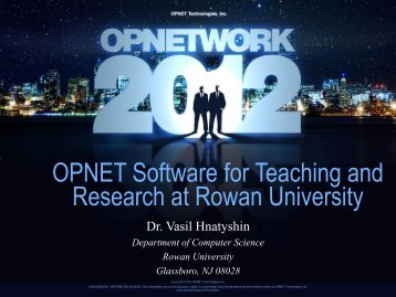 OPNET Software for Teaching and Research at Rowan University
