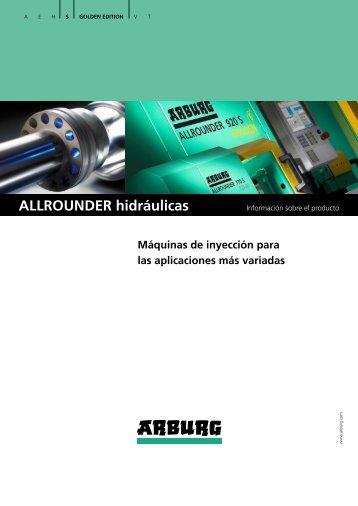 Información sobre el producto - ALLROUNDER hidráulicas - Arburg