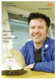 Personal- und Sozialbericht 2008 - Arcelormittal Eisenhüttenstadt ...