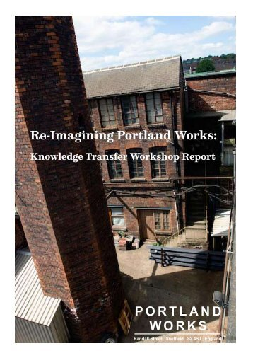 PORTLAND WORKS - University of Sheffield