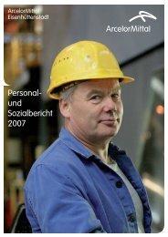Personal- und Sozialbericht 2007 - Arcelormittal Eisenhüttenstadt ...