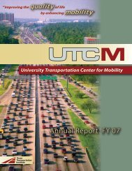 Annual Report FY 07 - University Transportation Center for Mobility ...