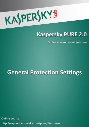 General Protection Settings - Kaspersky Lab