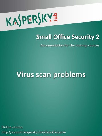 Virus scan problems - Kaspersky Lab