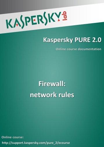 Firewall: network rules - Kaspersky Lab