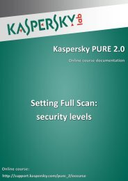 Setting Full Scan: security levels - Kaspersky Lab