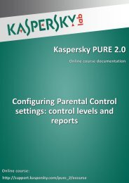 Kaspersky PURE 2.0 Configuring Parental Control ... - Kaspersky Lab