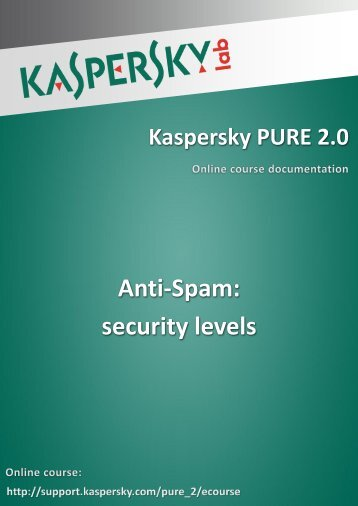 Anti-Spam: security levels - Kaspersky Lab