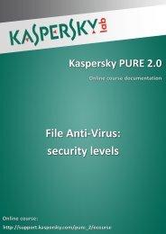 File Anti-Virus: security levels - Kaspersky Lab