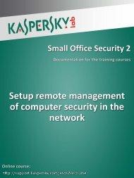 Setup remote management of computer security in ... - Kaspersky Lab