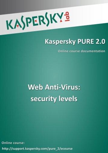 Web Anti-Virus: security levels - Kaspersky Lab