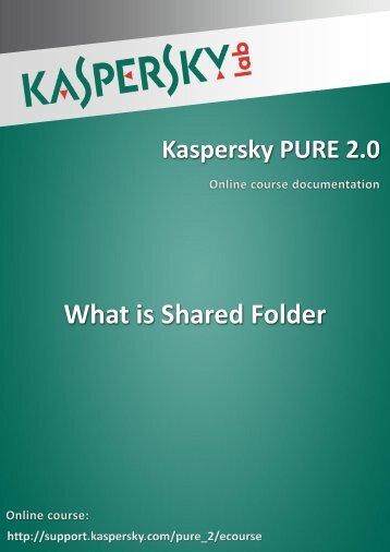 What is Shared Folder - Kaspersky Lab