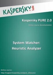 System Watcher: Heuristic Analyzer - Kaspersky Lab