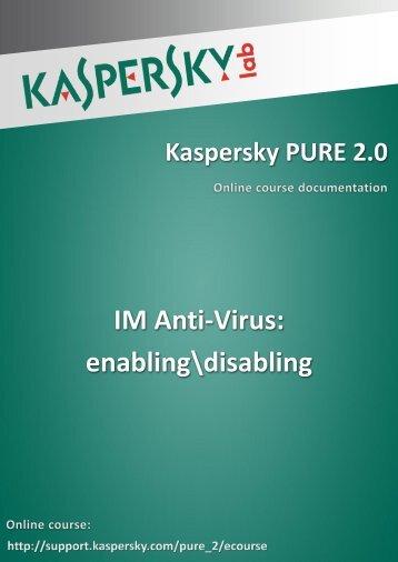 IM Anti-Virus: enabling\disabling