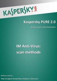 IM Anti-Virus: scan methods - Kaspersky Lab