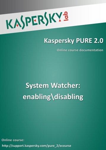 System Watcher: enabling\disabling
