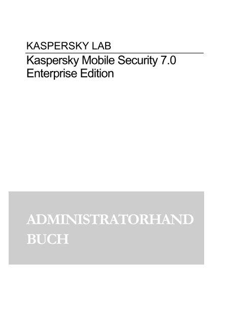 Kaspersky Mobile Security 7.0 Enterprise Edition - Kaspersky Lab