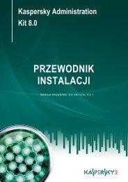 Kaspersky Administration Kit 8.0 PRZEWODNIK ... - Kaspersky Lab