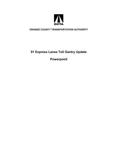 91 Express Lanes Toll Gantry Update Powerpoint - Orange