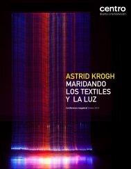 ASTRID KROGH MARIDANDO LOS TEXTILES Υ LA LUZ - Centro