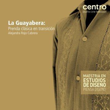 La Guayabera: - Centro