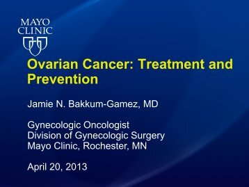 Gynecologic Cancer: The Surgical Perspective - Minnesota Ovarian ...