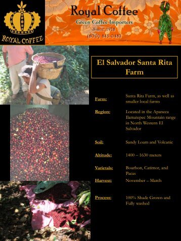 El Salvador Santa Rita Farm - Royal Coffee, Inc.