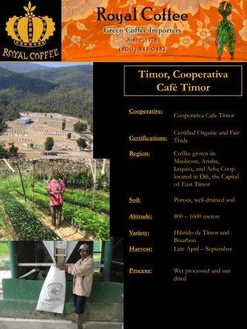 Timor, Cooperativa Café Timor - Royal Coffee, Inc.
