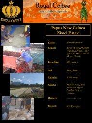Papua New Guinea Kimel Estate - Royal Coffee, Inc.
