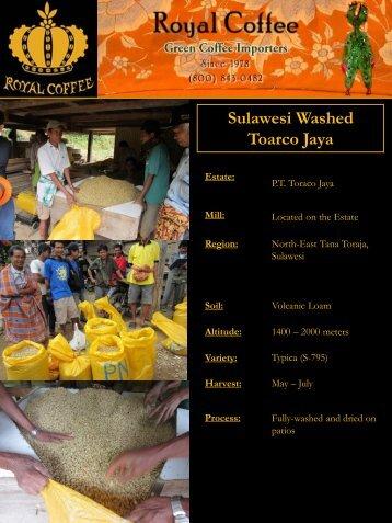 Sulawesi Washed Toarco Jaya - Royal Coffee, Inc.