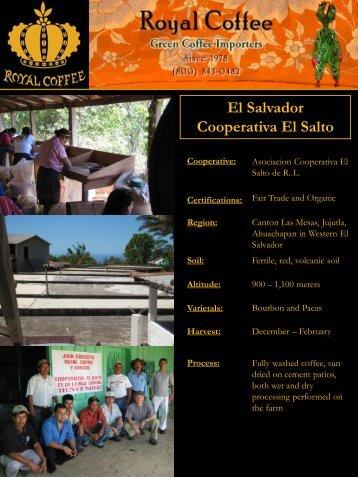 El Salvador Cooperativa El Salto - Royal Coffee, Inc.