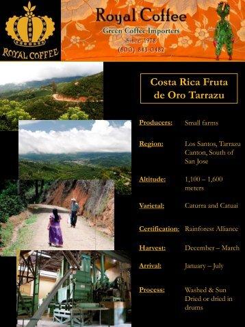 Costa Rica Fruta de Oro Tarrazu Producers - Royal Coffee, Inc.