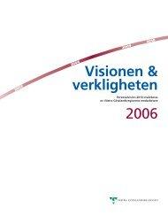 Vision och verklighet 2006Nytt fönster. - Västra Götalandsregionen