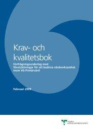 Krav- och kvalitetsbok - Västra Götalandsregionen