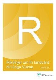 Riktlinjer om fri tandvård till Unga Vuxna - Västra Götalandsregionen